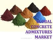 Global Concrete Admixtures Market