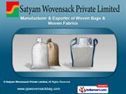 Woven Products by Satyam Wovensack Private Limited, Surat