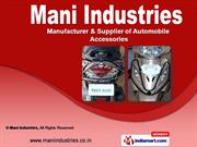 Automobile Accessories by Mani Industries, Erode