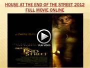 House At The End Of The Street 2012 full movie online