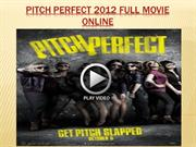 Pitch Perfect 2012 full movie online
