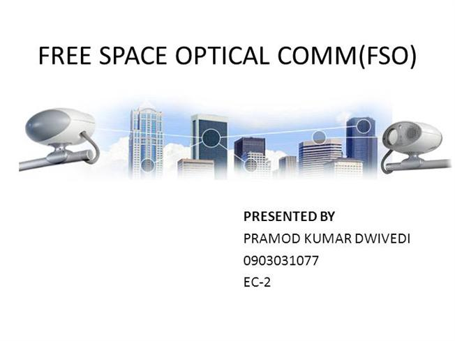 Free space optical communication.
