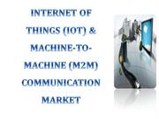 Internet of Things (IoT) & Machine-To-Machine (M2M) Communication  Mar