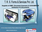 OMR Scanners by T. R. S. Forms & Services Private Limited, Chennai