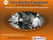 Cooking Equipments by Naru Equipment, Mumbai