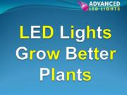 LED Lights Grow Better Plants