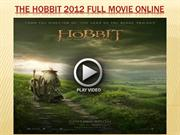 The Hobbit 2012 full movie online