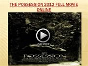 The Possession 2012 full movie online