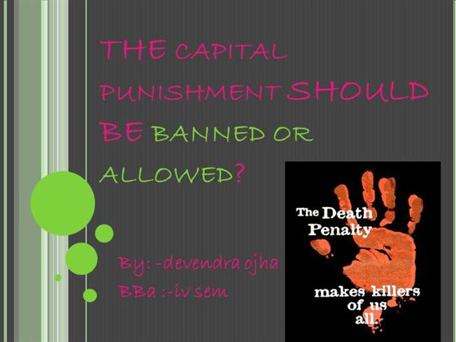 Should capital punishment be abolished in india essay