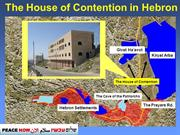The House of Contention in Hebron