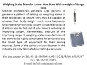 Weighing Scales Manufacturers - How Does With a weight of Range Help