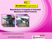 Industrial Machines & Allied Products by Krishna Engineers, Surat