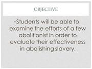 Efforts of Abolitionist