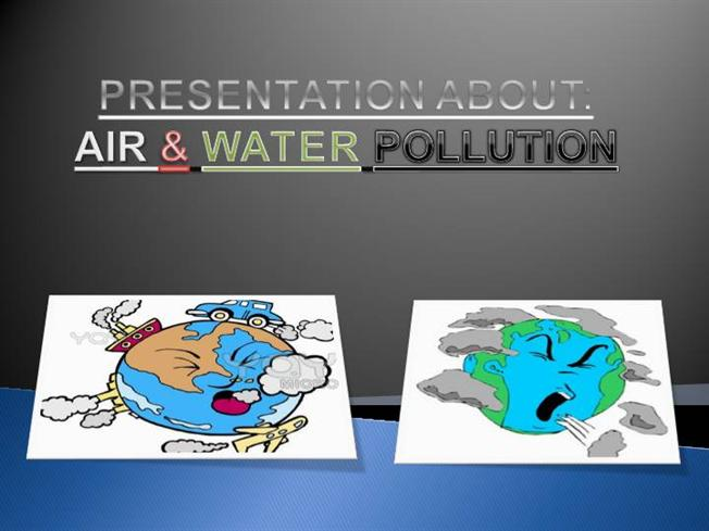 Air And Water Pollution (2) |authorSTREAM