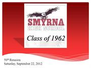 Smyrna High School Class of 1962 Presentation