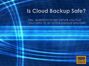 How to find out if Cloud Backup is Safe