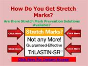 How Do You Get Stretch Marks