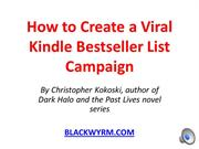 How to Create a Viral Kindle Bestseller List Campagin