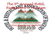 The 9th Annual Hotel, Restaurant & Tourism Weekend