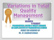 Variations in Total Quality Management