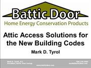 New Attic Access Building Code Requirements - Battic Door Energy