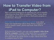 How to Transfer Video from iPad to Computer, Transfer Video from iPad