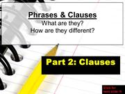 CLAUSES: Independent, Dependent, Relative