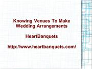 Knowing Venues To Make Wedding Arrangements