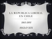 La republica Liberal en CHILE