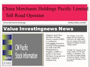 China Merchants Holdings Pacific Limited - Toll Road Operator - Valuei