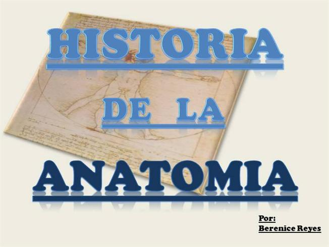 Historia de la Anatomia |authorSTREAM