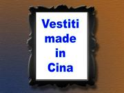 Vestiti made in Cina