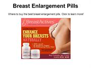 Breast Enlargement Pills