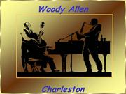 Charleston of Woody Allen