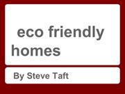 Features of Eco-Friendly Homes