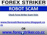 Forex Striker Robot Scam
