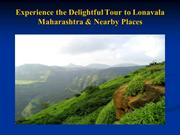 Experience the Delightful Tour to Lonavala Maharashtra & Nearby Places