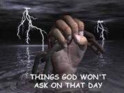 Things God wont Ask