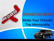 Orlando Car Service - Make Your Orlando Trip Memorable