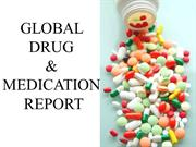 GLOBAL DRUG AND MEDICATION REPORT