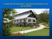 Country Inn Treetops Resort - experience lively Nature & best stay in