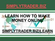 Make Money Online with SimplyTrader.Biz/learn