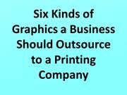 Six Kinds of Graphics a Business Should Outsource