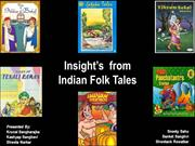 Insights form Indian Folk Tales
