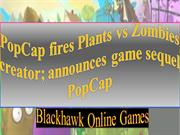 PopCap fires Plants vs Zombies creator