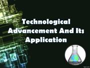 Technological Advancement in science and technology