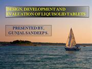 DEVELOPMENT AND EVALUATION OF LIQUISOLID TABLETS.