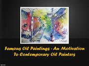 Famous Oil Paintings - An Motivation To Contemporary Oil Painters