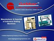 Industrial Sewing Machines by Gabbar Engineering Company, Ahmedabad