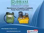 Hydraulic Power Packs & Cylinders by Dhasi Hydraulics, Chennai